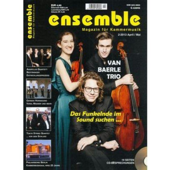 """ensemble - das #Magazin für #Kammermusik  : Thema """"Das #Baerle #Trio """" JETZT neu im #Bahnhofsbuchhandel zu kaufen oder hier per Doppelklick aufs Cover!"""