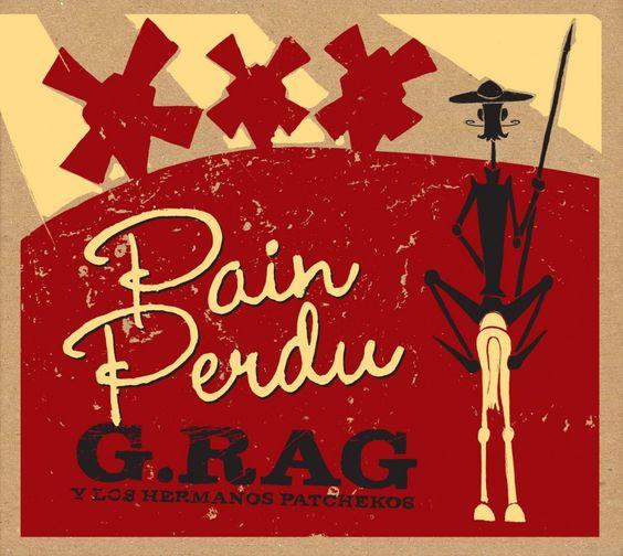 New Album:Pain Perdu. Cover by Doc Patcheko. Silkscreened by mr. burns