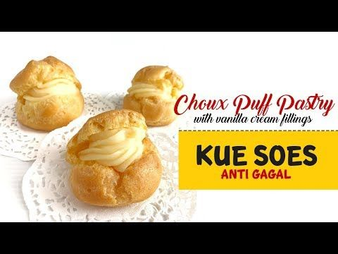 Choux Puff Pastry Kue Sus Anti Gagal Youtube Choux Puff Pastry Pastry Choux Puff