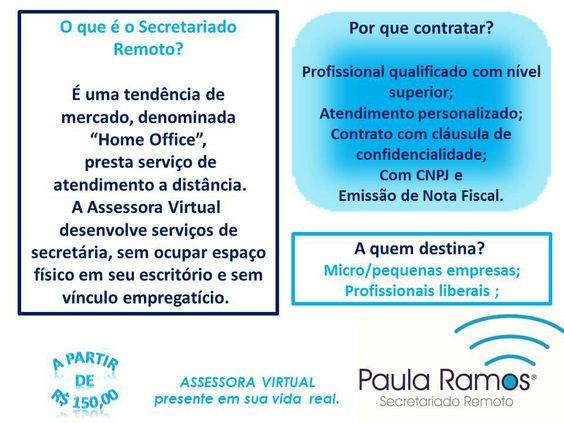 Secretária Executiva = Secretária Remota = Assessora Virtual = Assistente Virtual = Secretariado Remoto. Conhece? Sabe como funciona? Por quê contratar? SITEhttp://www.paulasecretariadoremoto.com/