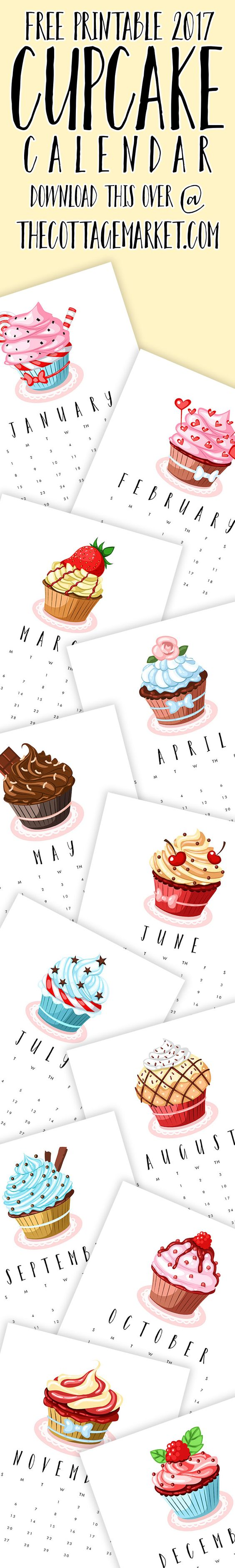 Free Printable 2017 Cupcake Calendar...Come and Celebrate Baking Week!: