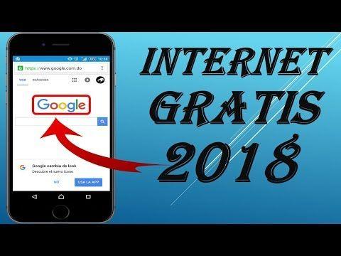 Internet Gratis Sin Limites Nuevo Metodo 2018 Youtube Phone Hacks Diy Tech Internet