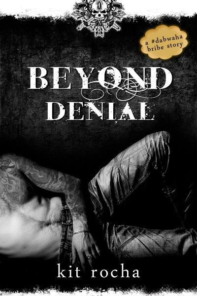 """Beyond Denial"" by Kit Rocha Book #5: Books Worth Reading, Book Clubbing, Books Between, Books Tbr, Books Adult, Book Worlds Cover, Book Covers, Review Kitrocha"