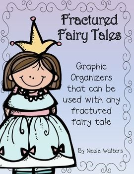 Fractured Fairy Tale Graphic Organizers  FREE