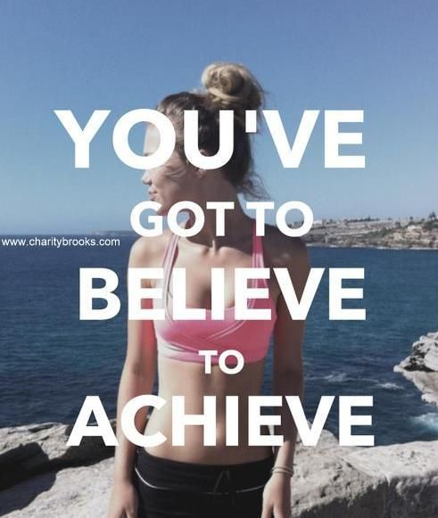 Believe that you can and you will! #Motivation #Inspiration #Health #Fitness #Healthyliving #Exercise #Workout