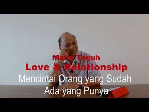 Mencintai Orang Yang Sudah Ada Yang Punya Mario Teguh Love