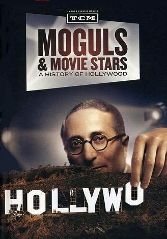 Documental: Magnates y estrellas: Una historia de Hollywood (TCM) (2010):