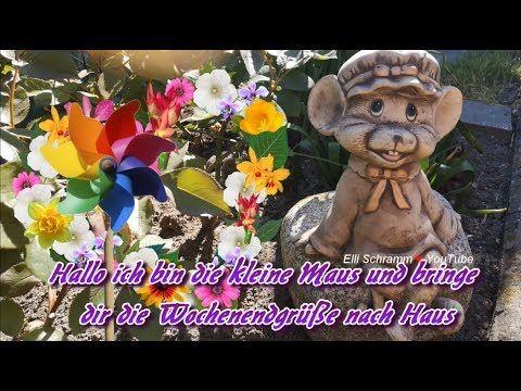 Guten Morgen Ich Wunsche Dir Ein Schones Wochenende Mit Lieben Grussen Von Mir Youtube Grusse Zum Wochenende Samstagsgrusse Grusse