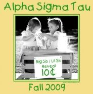 Alpha Sigma Tau, our big sis taught us everything we know!