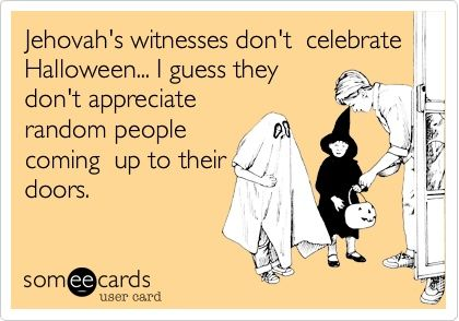 BOOM. Hahahaha: Jehovahswitness, Jehovah S Witness, E Card, That S Funny, Funny Stuff, Jehovah Witness, So True, So Funny