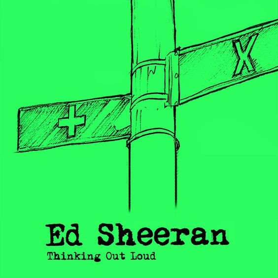 Ed Sheeran – Thinking Out Loud (single cover art)