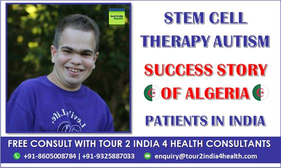 Stem Cell therapy Autism Success Story of Algeria Patients in India