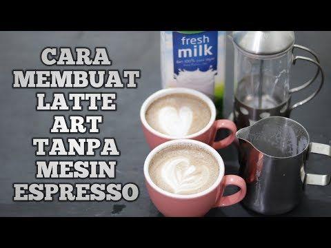Cara Membuat Latte Art Manual Tanpa Mesin Espresso English Sub Youtube Seni Latte Mesin Espresso Latte