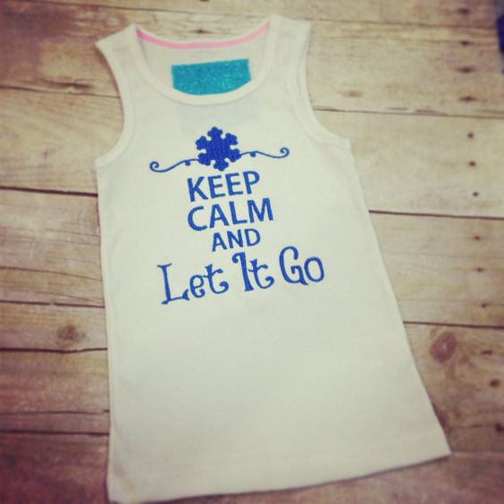 Keep Calm And Let It Go Shirt or Tank, Frozen Shirt (ADULT SIZES) on Etsy, $18.00