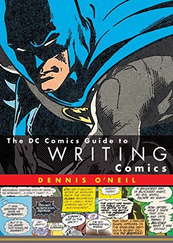 Download Pdf The Dc Comics Guide To Writing Comics Free Epub Mobi