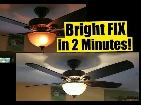 2 Min Fix For Dim Ceiling Fan Lights Safe No Wiring Wattage