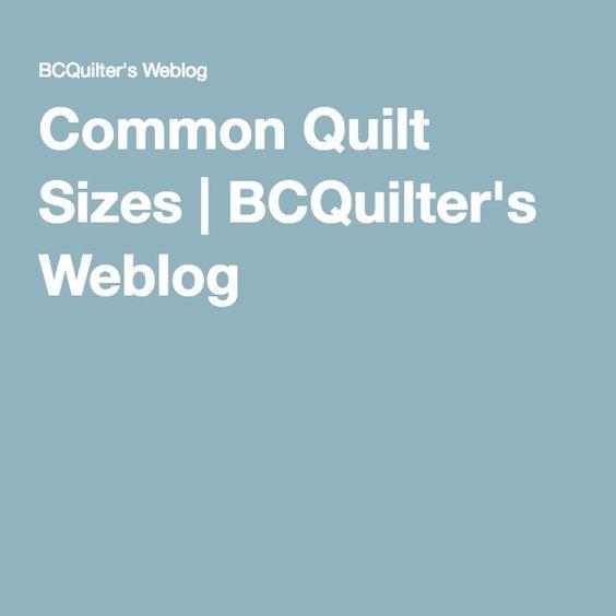 Common Quilt Sizes | BCQuilter's Weblog