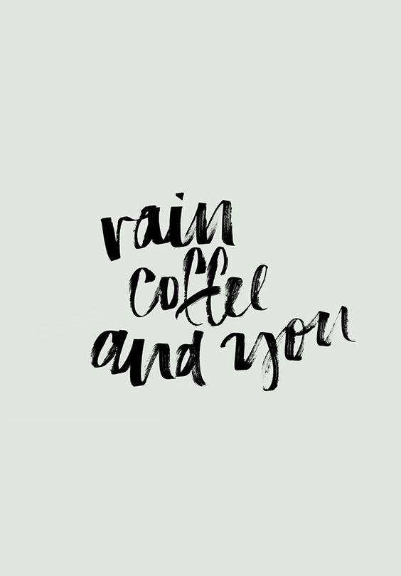 DOWNLOADABLE | RAIN COFFEE YOU | Cocorrina | Bloglovin'