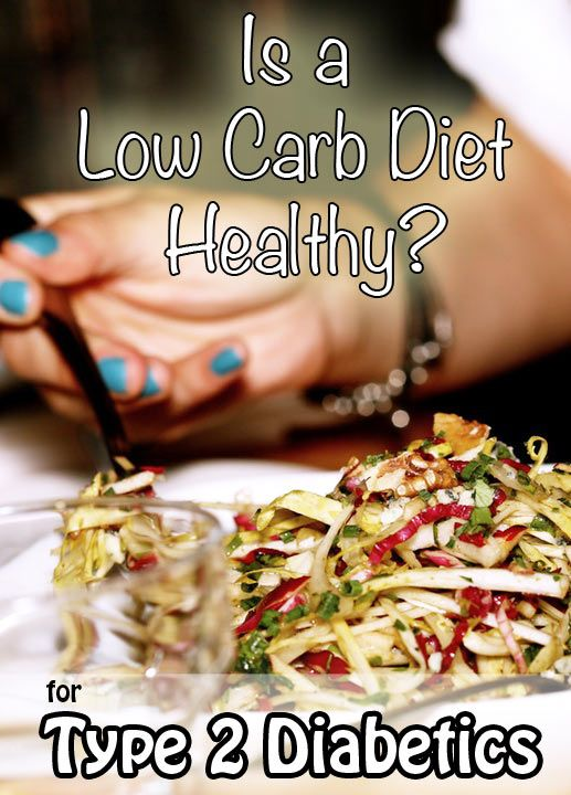 Is a low carb diet healthy for type 2 diabetics? Find out all the facts.
