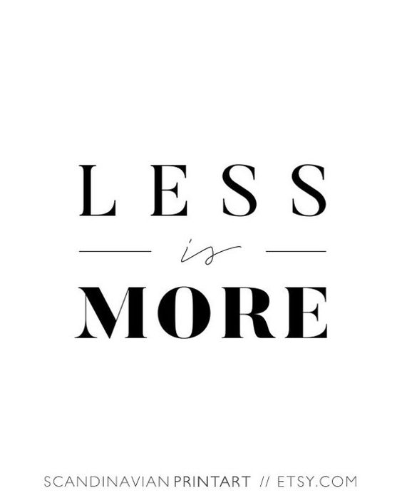 Less is more poster less is more print less is more | Etsy