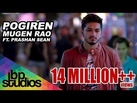 Pogiren Mugen Rao Mgr Feat Prashan Sean Official Music Video 4k Youtube In 2020 Album Songs Music Videos Trending Songs