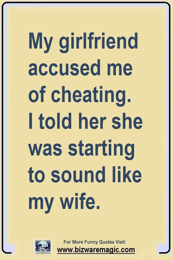 Top 14 Funny Quotes From Bizwaremagic Funny Quotes Funny Relationship Memes Marriage Quotes Funny