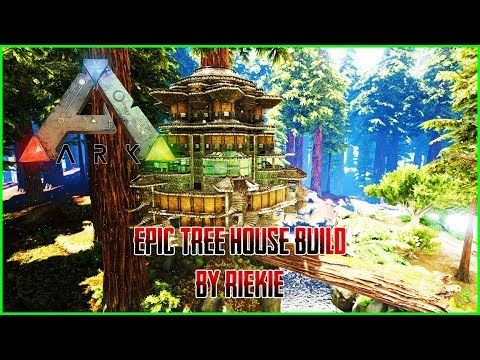 Ark Survival Evolved Epic Tree House Build By Riekie Youtube