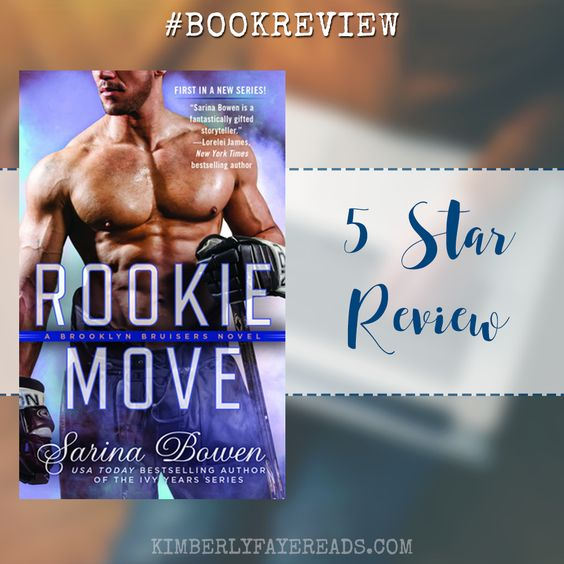 In Review: Rookie Move (Brooklyn Bruisers #1) by Sarina Bowen
