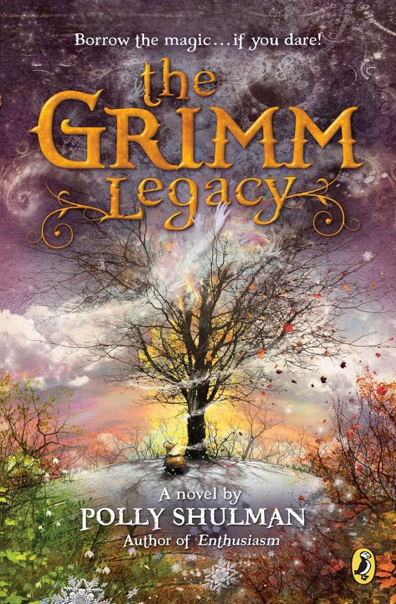 The Grimm Legacy by Polly Shulman: