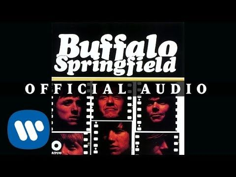 Buffalo Springfield For What It S Worth Official Audio Youtube In 2020 For What It S Worth Songs Me Me Me Song