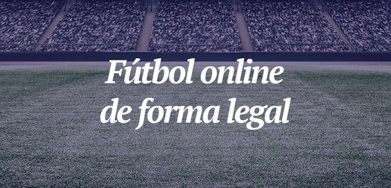 Cómo ver el fútbol online de forma legal - http://www.actualidadgadget.com/ver-futbol-online-forma-legal/