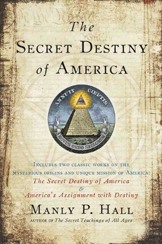 The Secret Destiny of America by Manly P. Hall: