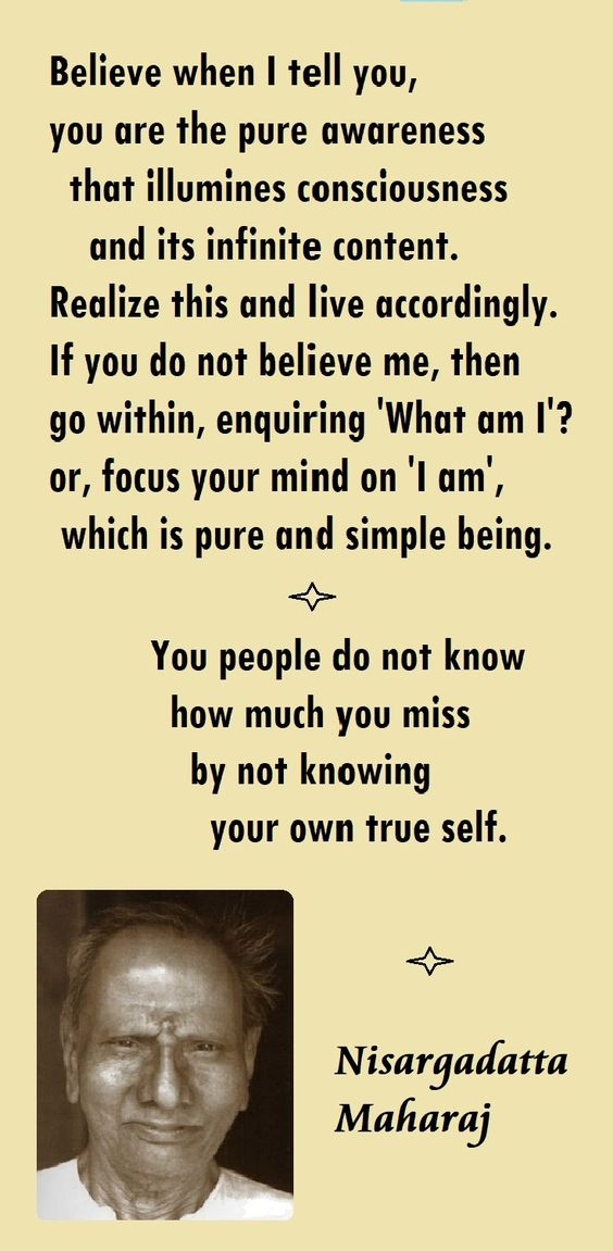 Sri Nisargadatta Maharaj quotes - Spiritual awakening pointers - from the book 'I AM THAT'