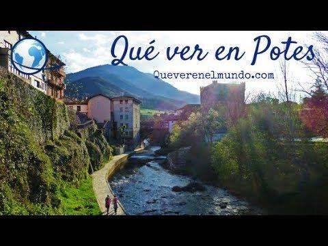 Qué Ver En Potes Cantabria Lugares Para Visitar Viajes Turismo