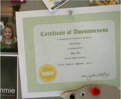Certificate of Awesomeness - wonderful way to encourage kids!