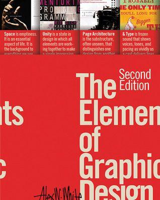 Pdf Download The Elements Of Graphic Design By Alex W White Free Epub Book Design Graphic Design Books Graphic Design
