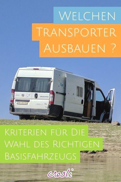 Transporter Ausbauen Aber Auf Welchen Kastenwagen Beim Umbau Zum