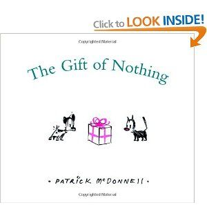 The Gift Of Nothing (Christmas): Amazon.co.uk: Patrick McDonnell: Books