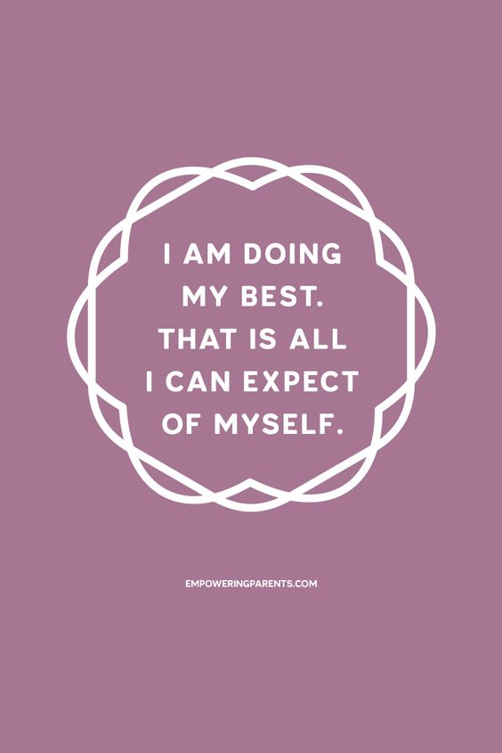 I am doing my best. That is all I can expect of myself. | 25 Mantras for Moms #parenting: