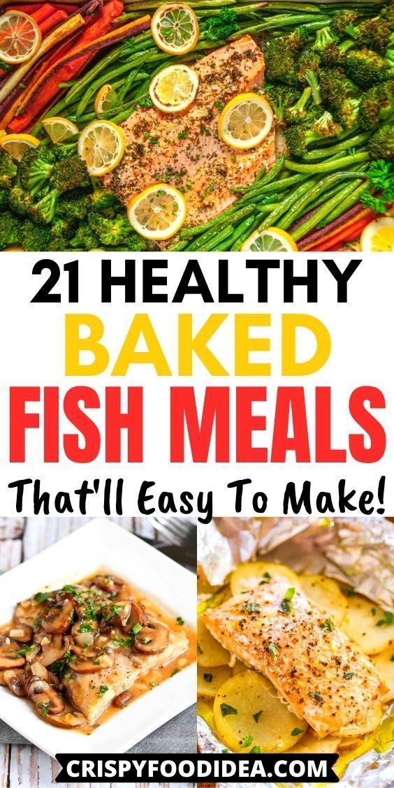 21 Healthy Baked Fish Recipes That Ll Easy To Make In 2020 Healthy Baked Fish Recipes Fish Recipes Recipes