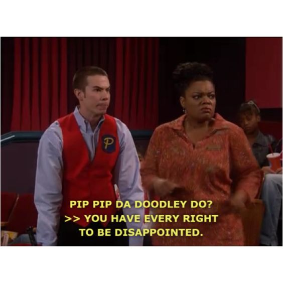 """So Drake and Josh just made up pip pip da doodley do?"" Drake & Josh"