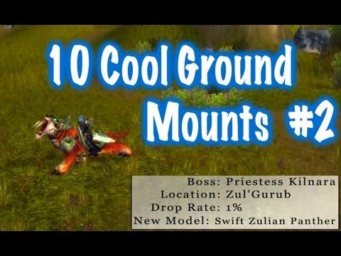 10 Cool Ground Mounts & Location Guides #2 (World of Warcraft) - YouTube