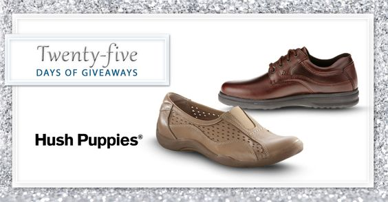 We're celebrating day 22 of #25DaysofGiveaways with Hush Puppies!  By making comfortable, lightweight and worry-free shoes, Hush Puppies gives everyone one more reason to relax. Enter to win shoes here.