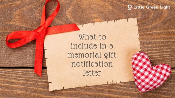 Use This Example As A Guide When You Are Creating A Memorial Gift Notification Letter To The Family Of A Deceased Donor Or Fr Lettering Memories Memorial Gifts