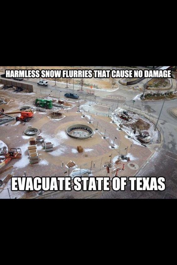 Texas Weather Snow Day Meme Texas Humor Weather Memes
