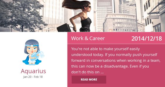 Aquarius work & career horoscope for 2014/12/18. Is it accurate? Pin=Yes | Favorite=No