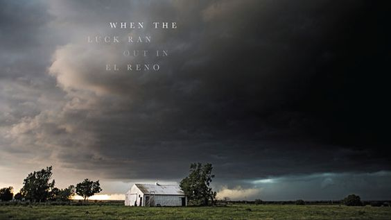 When The Luck Ran Out In El Reno El Reno El Reno Tornado