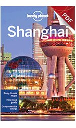 Shanghai city guide - Plan your trip - eBook Travel Guides and PDF Chapters from Lonely Planet