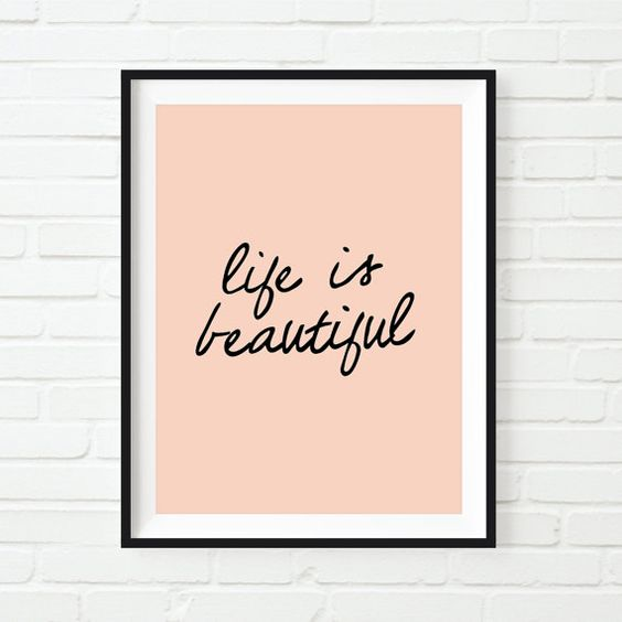 Hey, I found this really awesome Etsy listing at https://www.etsy.com/listing/209123962/fashion-print-life-is-beautiful-home