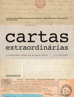 CARTAS EXTRAORDINÁRIAS - Vários autores - Companhia das Letras